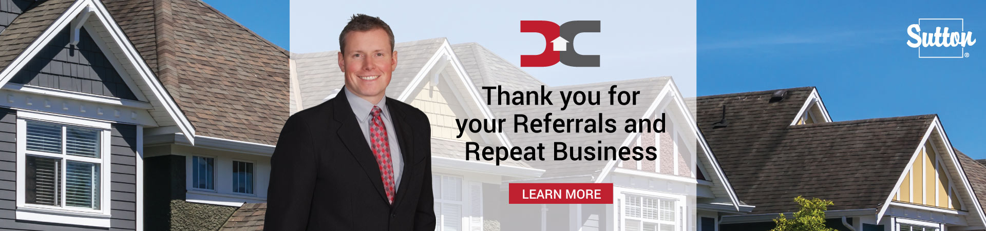 Daniel Cram - Realtor - Thanks for Your Referrals and Repeat Business